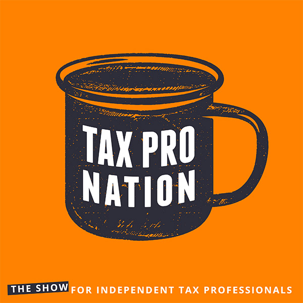 Tax Pro Nation podcast with Jeff Dolan and Andy Frye